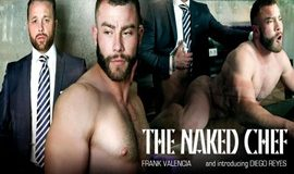 The Naked Chef – Frank Valencia & Diego Reyes
