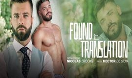 MenAtPlay – FOUND IN TRANSLATION – Hector de Silva & Nicolas Brooks