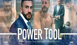 MenAtPlay - Power Tool – Hugo Castellano & Emir Boscatto