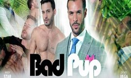 MenAtPlay – Bad Pup - Andy Star & Denis Vega