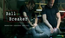Ball Breaker – Logan Moore, Massimo Piano & Dante Colle