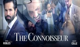 The Connoisseur – Dani Robles & Dante Colle