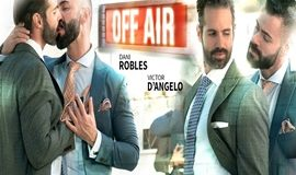 Off Air – Victor DAngelo & Dani Robles