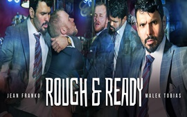Rough and Ready – Jean Franko & Malek Tobias
